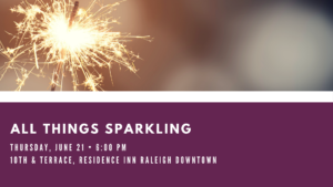 Sparkling Wine Tasting at 10th & Terrace in Downtown Raleigh - June 2018