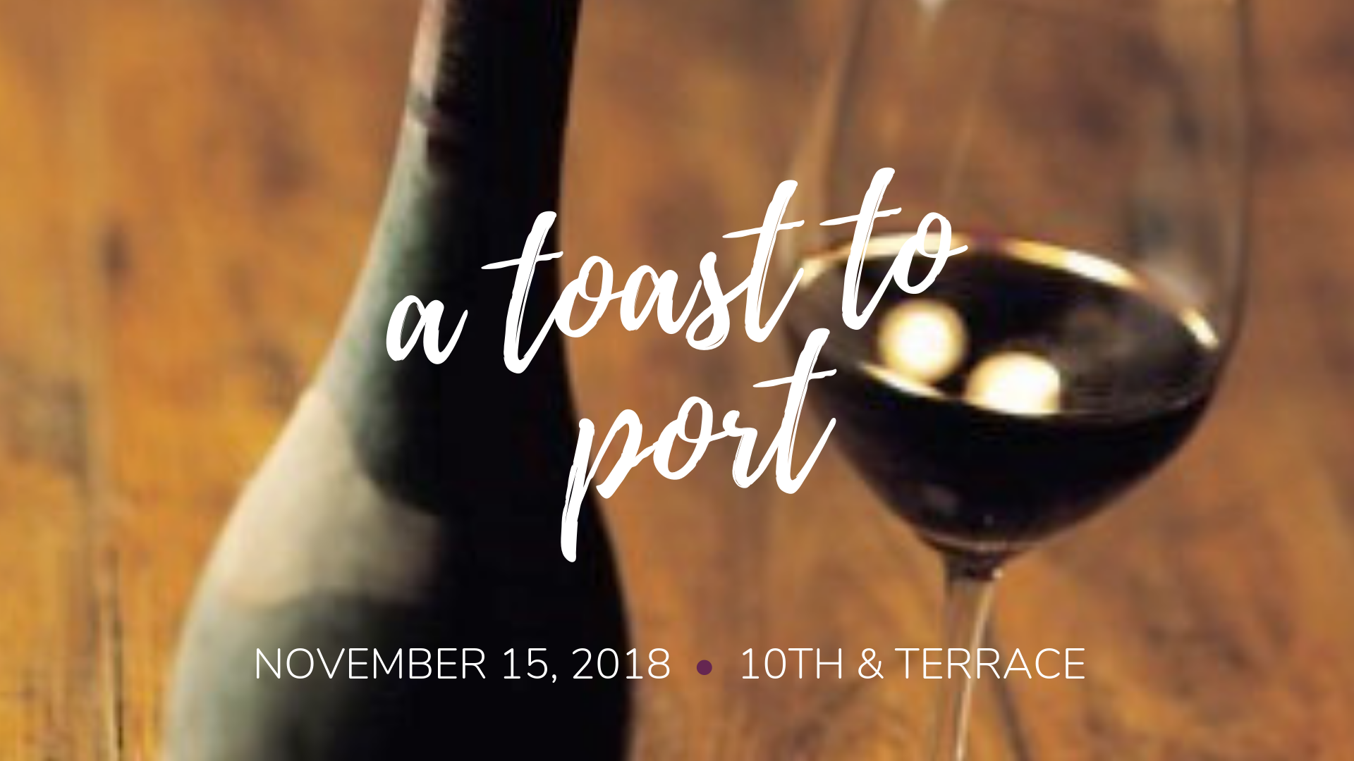 A Toast to Port - Wine Tasting - November 2018 - Residence Inn Raleigh Downtown