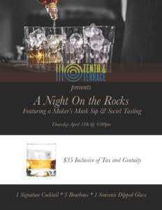 A Night on the Rocks at 10th & Terrace Maker's Mark Sip & Swirl Event