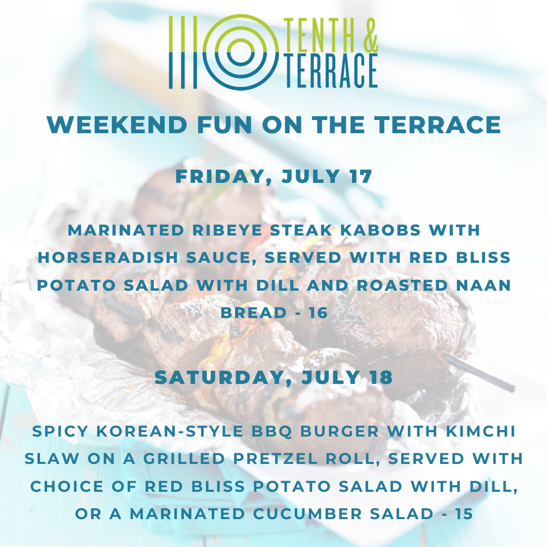 10th and Terrace July 17 Specials
